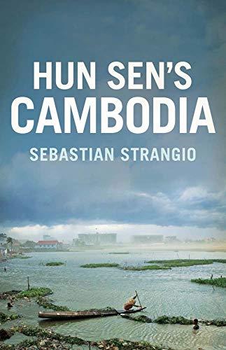 9780300190724: Hun Sen's Cambodia