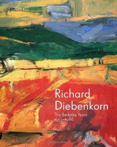 9780300190786: Richard Diebenkorn: The Berkeley Years, 1953-1966 (Fine Arts Museums of San Francisco)