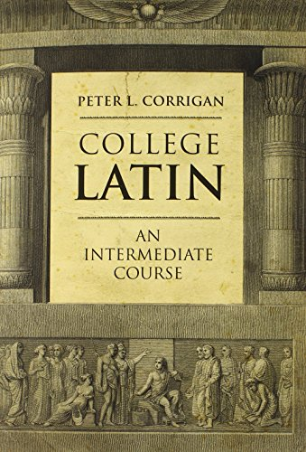 9780300190922: College Latin: An Intermediate Course