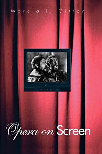 Opera on Screen: Marcia J. Citron