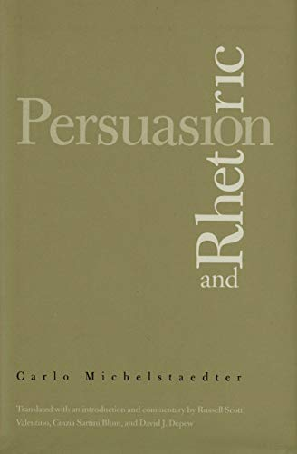9780300191516: Persuasion and Rhetoric (Italian Literature and Thought)
