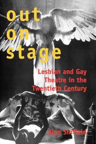 9780300191561: Out on Stage: Lesbian and Gay Theater in the Twentieth Century