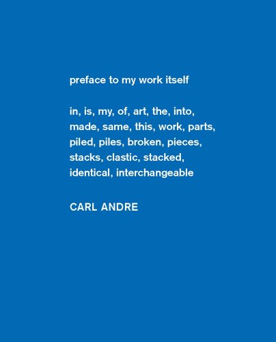 Carl Andre: Sculpture as Place, 1958-2010: Vergne, Philippe and