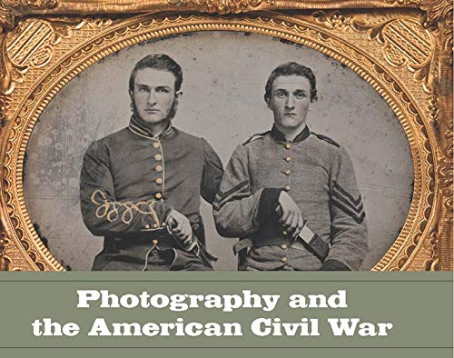 9780300191806: Photography and the American Civil War (Metropolitan Museum of Art)