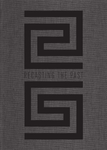Recasting the Past: Collecting and Presenting Antiquities: Manchester, Karen, Alexander,