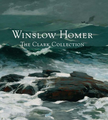 9780300191943: Winslow Homer: The Clark Collection