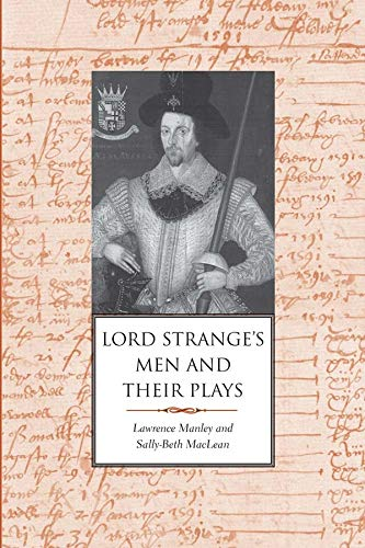 9780300191998: Lord Strange's Men and Their Plays