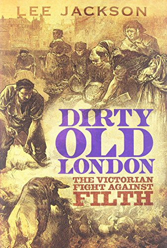 9780300192056: Dirty Old London - The Victorian Fight Against Filth