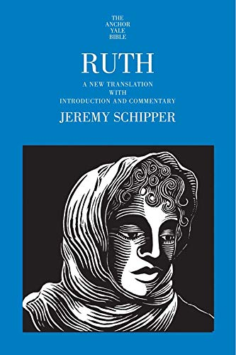 9780300192155: Ruth: A New Translation with Introduction and Commentary (The Anchor Yale Bible Commentaries)