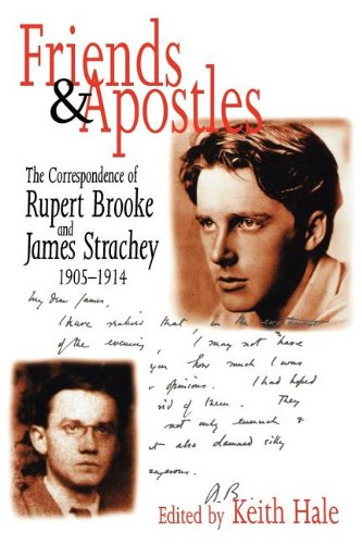9780300192308: Friends and Apostles: The Correspondence of Rupert Brooke and James Strachey, 1905-1914