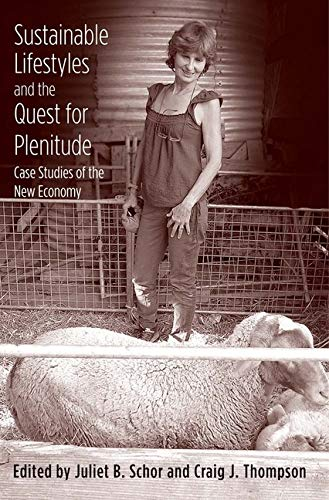 9780300192322: Sustainable Lifestyles and the Quest for Plenitude: Case Studies of the New Economy