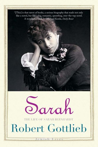 9780300192599: Sarah: The Life of Sarah Bernhardt (Jewish Lives)