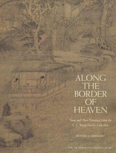 9780300192674: Along the Border of Heaven: Sung and Yuan Paintings from the C. C. Wang Collection