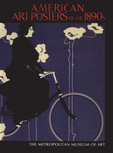 9780300192681: American Art Posters of the 1890s in the Metropolitan Museum of Art, including the Leonard A. Lauder Collection