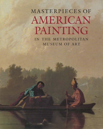 9780300192698: Masterpieces of American Painting in The Metropolitan Museum of Art