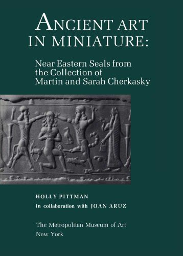 9780300193008: Ancient Art in Miniature: Ancient Near Eastern Seals from the Collection of Martin and Sarah Cherkasky