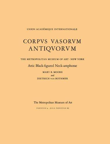 Attic Black-Figured Neck-Amphorae, Corpus Vasorum Antiquorum, Fascicule 4: Moore, Mary B.; von ...