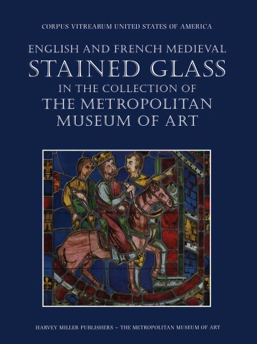 9780300193183: English and French Medieval Stained Glass in the Collection of the Metropolitan Museum of Art (Corpus Vitrearum USA)
