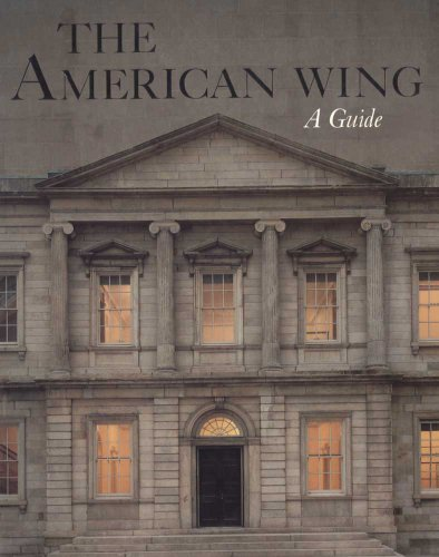 9780300193459: The American Wing: A Guide