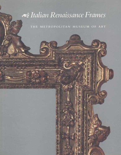 9780300193671: Italian Renaissance Frames - AbeBooks - Timothy J ...