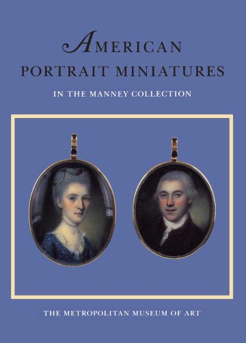 9780300193893: American Portrait Miniatures in the Manney Collection