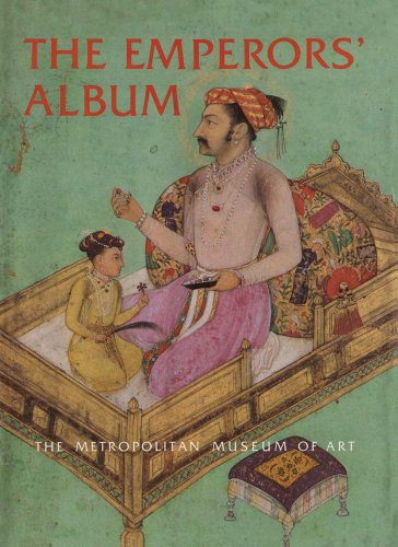 9780300194074: The Emperors' Album: Images of Mughal India