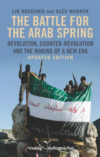 9780300194159: The Battle for the Arab Spring: Revolution, Counter-Revolution and the Making of a New Era