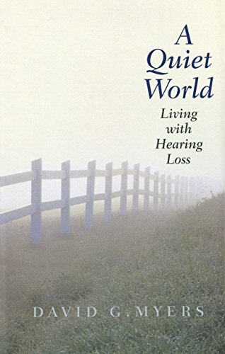 9780300194654: A Quiet World: Living with Hearing Loss