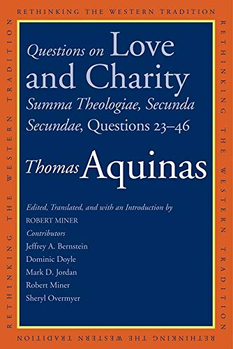 Questions on Love and Charity: Summa Theologiae,: Thomas Aquinas