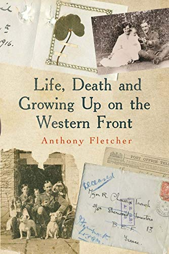 9780300195538: Life, Death, and Growing Up on the Western Front
