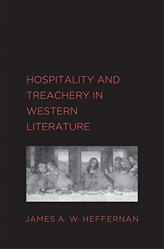 9780300195583: Hospitality and Treachery in Western Literature