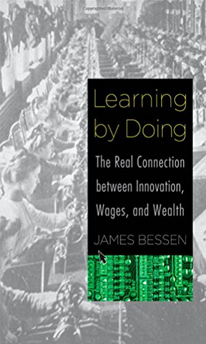 9780300195668: Learning by Doing: The Real Connection Between Innovation, Wages, and Wealth