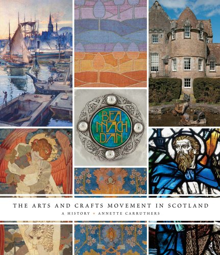 The Arts and Crafts Movement in Scotland: A History (Hardback): Annette Carruthers