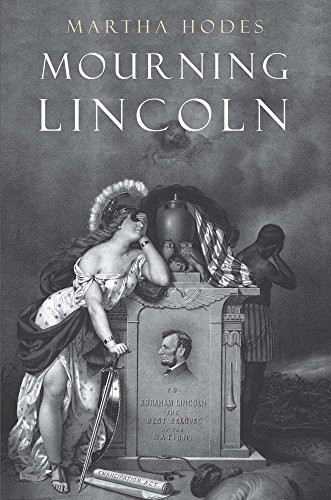 9780300195804: Mourning Lincoln