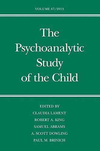 9780300195859: The Psychoanalytic Study of the Child: Volume 67 (The Psychoanalytic Study of the Child Series)
