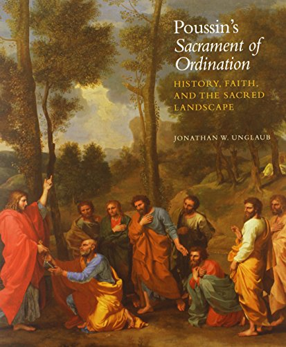 9780300195910: Poussin's Sacrament of Ordination: History, Faith, and the Sacred Landscape