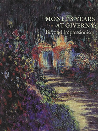 9780300195934: Monet's Years at Giverny: Beyond Impressionism