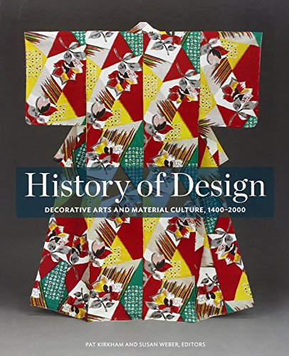 9780300196146: History of Design: Decorative Arts and Material Culture, 1400–2000