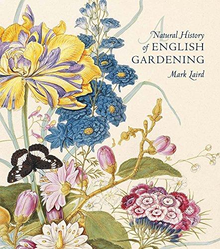 9780300196368: A Natural History of English Gardening 1650-1800