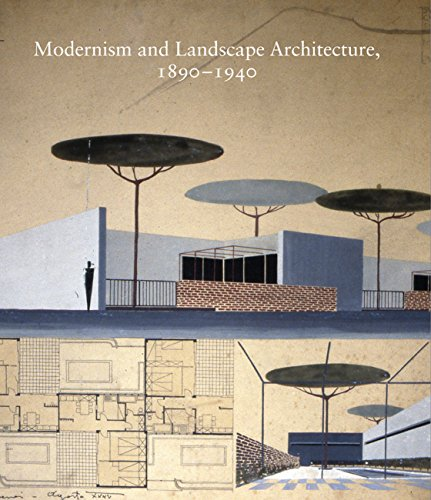 9780300196399: Modernism and Landscape Architecture 1890-1940