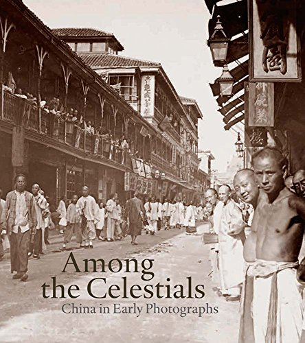 9780300196566: Among the Celestials: China in Early Photographs