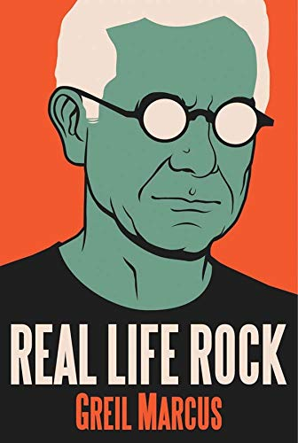 9780300196641: Real Life Rock: The Complete Top Ten Columns, 1986-2014