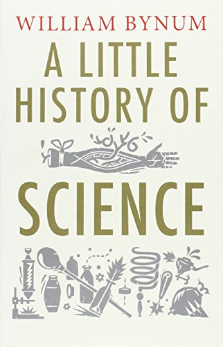9780300197136: A Little History of Science (Little Histories)