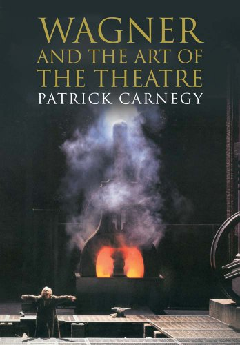 9780300197150: Wagner and the Art of the Theatre