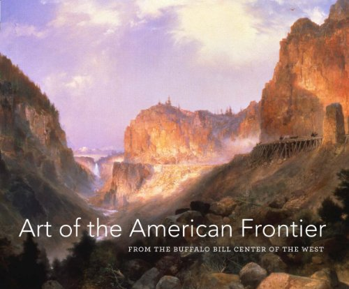 9780300197389: Art of the American Frontier: From the Buffalo Bill Center of the West