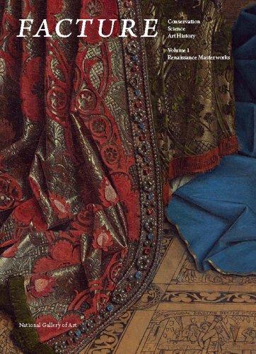 9780300197426: Facture: Renaissance Masterworks (Conservation, Science, Art History, Vol. 1)