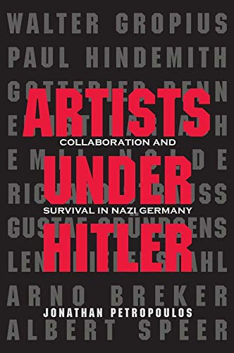 9780300197471: Artists Under Hitler: Collaboration and Survival in Nazi Germany