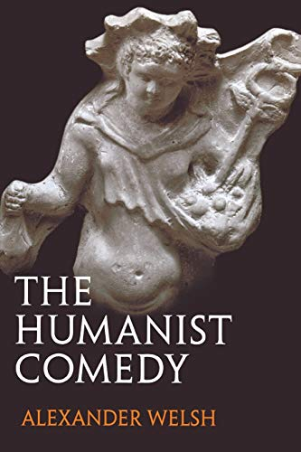 9780300197518: The Humanist Comedy