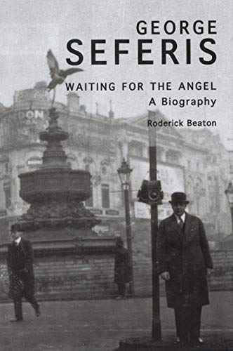 9780300197563: George Seferis: Waiting for the Angel: A Biography