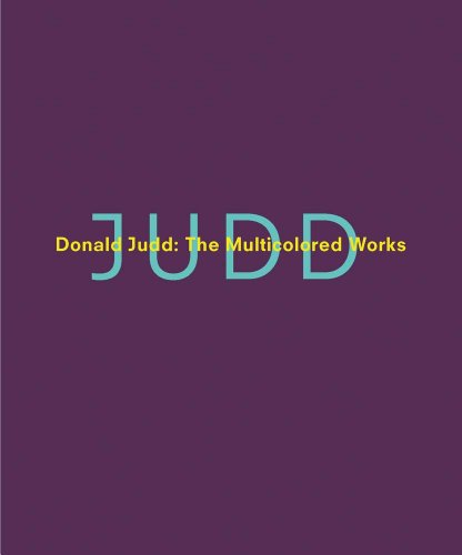 9780300197655: Donald Judd: The Multicolored Works